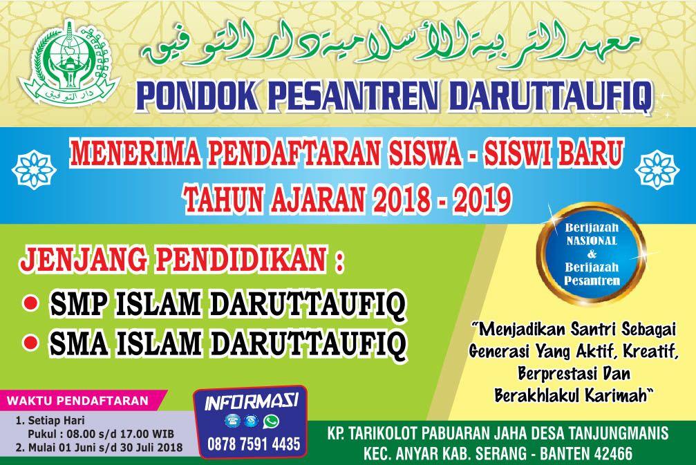 DIBUKA PENDAFTARAN SANTRI BARU SMP ISLAM DAN SMA ISLAM PONDOK PESANTREN DARUTTAUFIQ TP 2018/2019